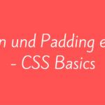Margin und Padding erklärt – CSS Basics