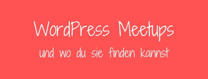 WordPress Meetups und wo du sie finden kannst